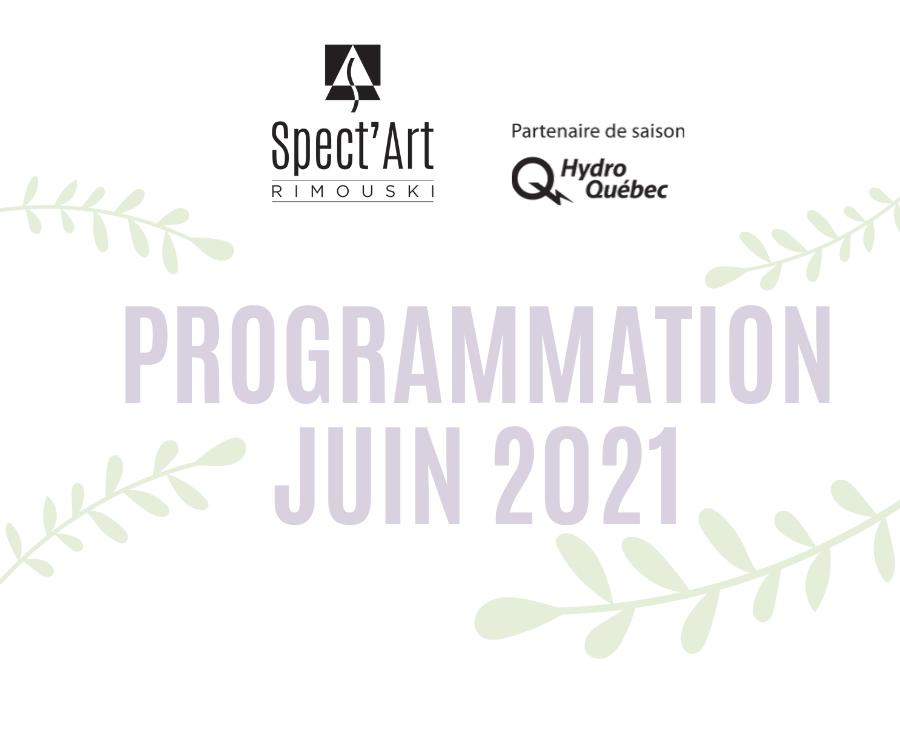 Programmation JUIN 2021